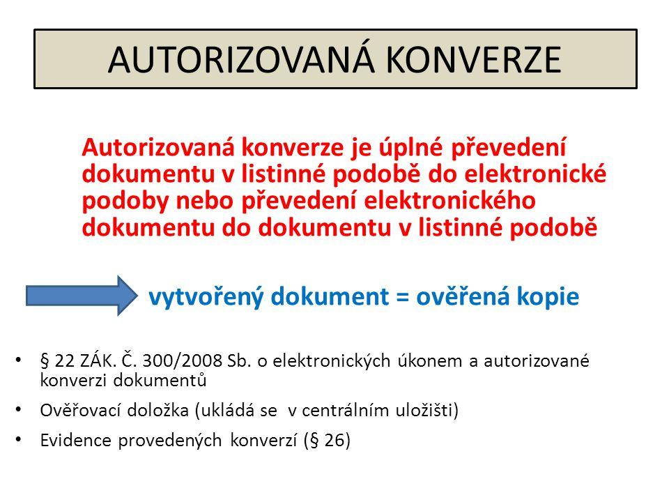 AUTORIZOVANÁ KONVERZE