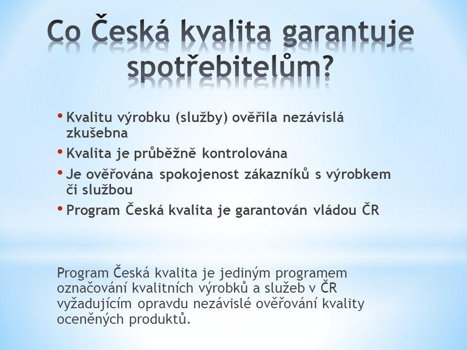 Co Česká kvalita garantuje spotřebitelům