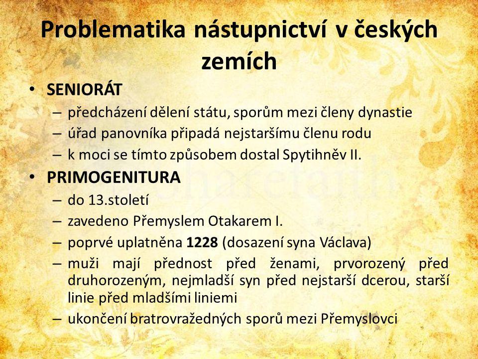 Problematika nástupnictví v českých zemích