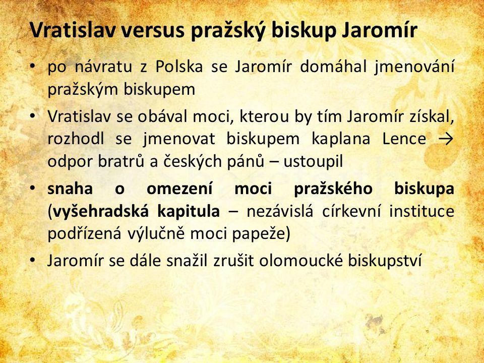 Vratislav versus pražský biskup Jaromír