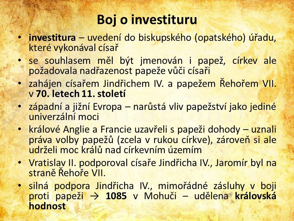 Boj o investituru investitura – uvedení do biskupského (opatského) úřadu, které vykonával císař.