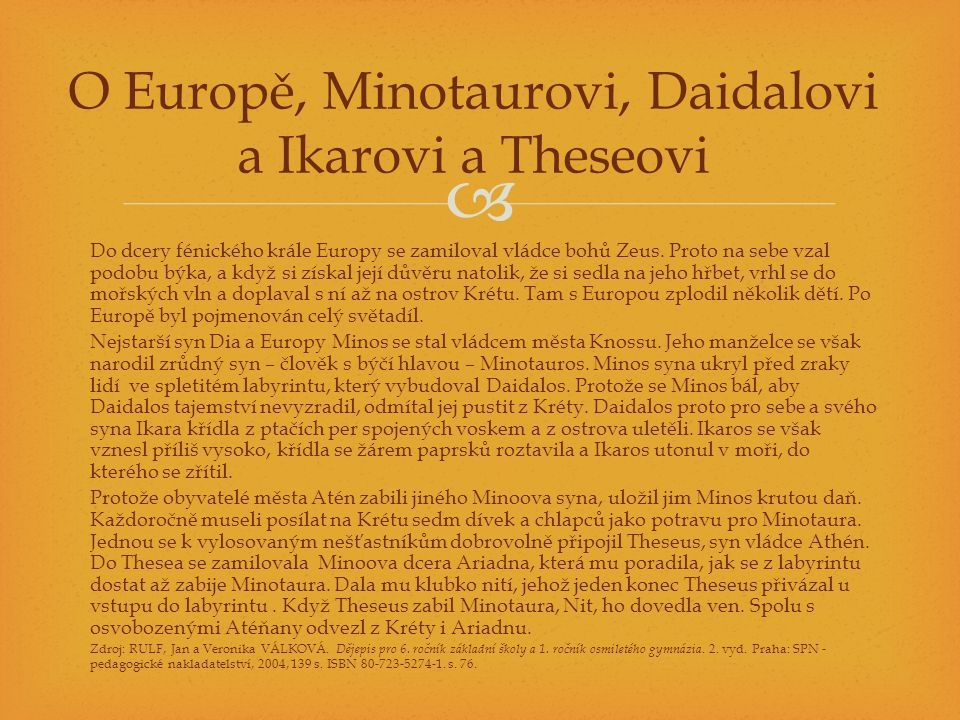 O Europě, Minotaurovi, Daidalovi a Ikarovi a Theseovi
