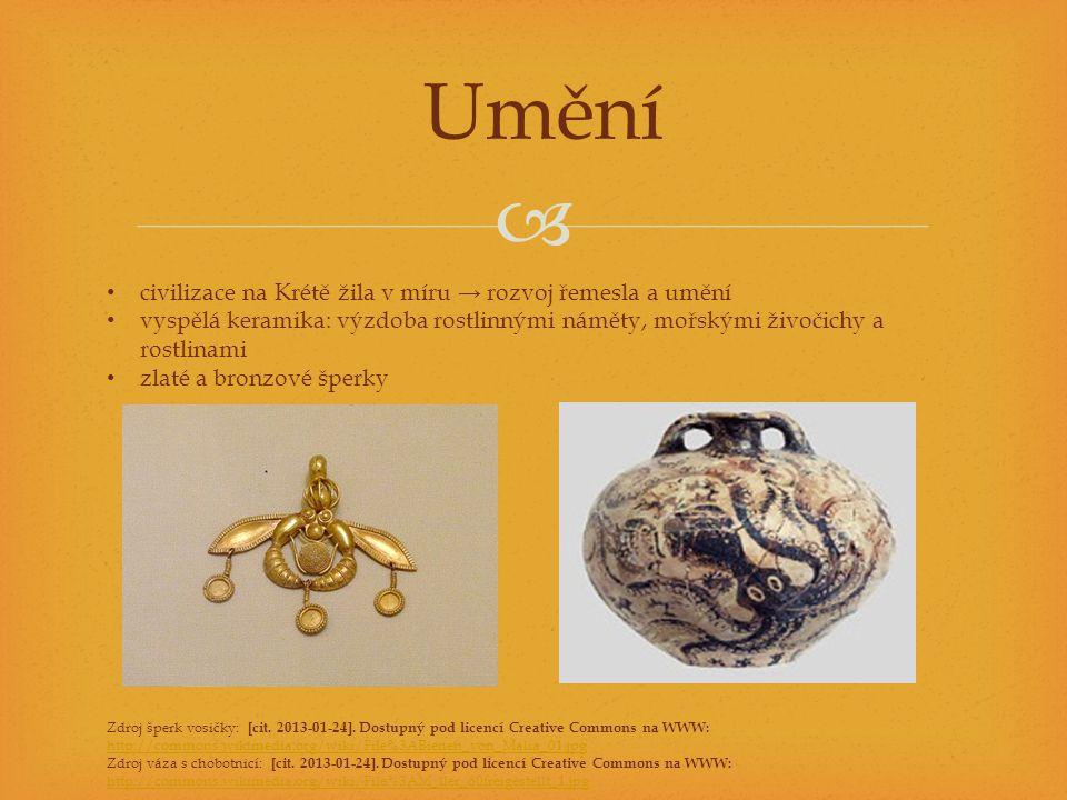 Umění civilizace na Krétě žila v míru → rozvoj řemesla a umění