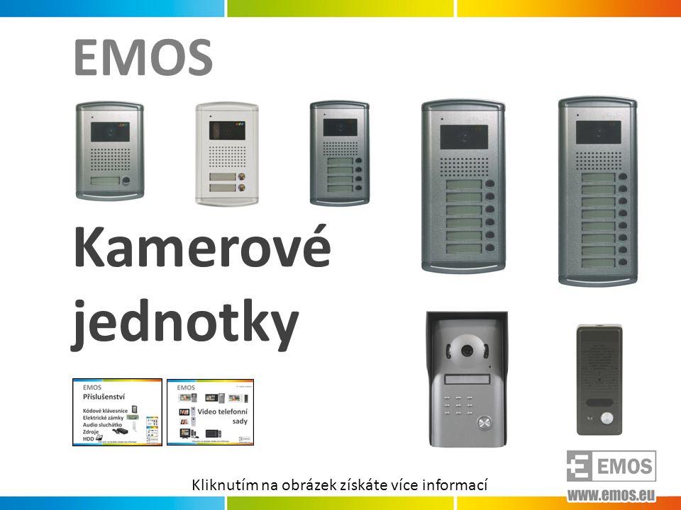 EMOS Kamerové jednotky 1 Kliknutím na obrázek získáte více informací
