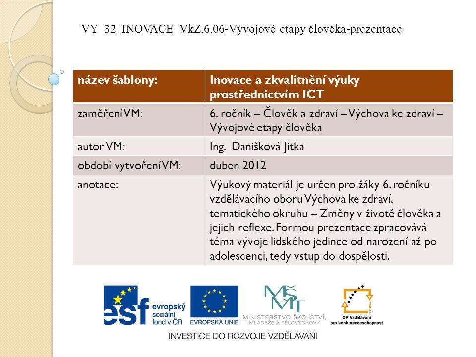 VY_32_INOVACE_VkZ.6.06-Vývojové etapy člověka-prezentace