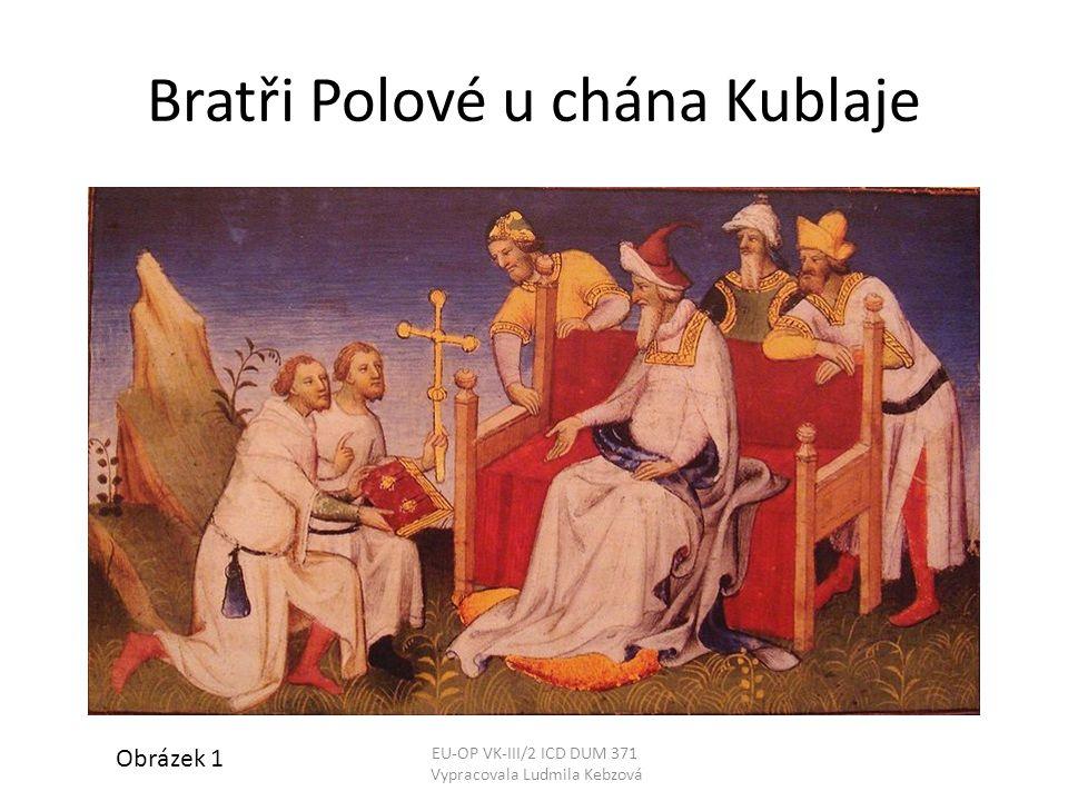 Bratři Polové u chána Kublaje