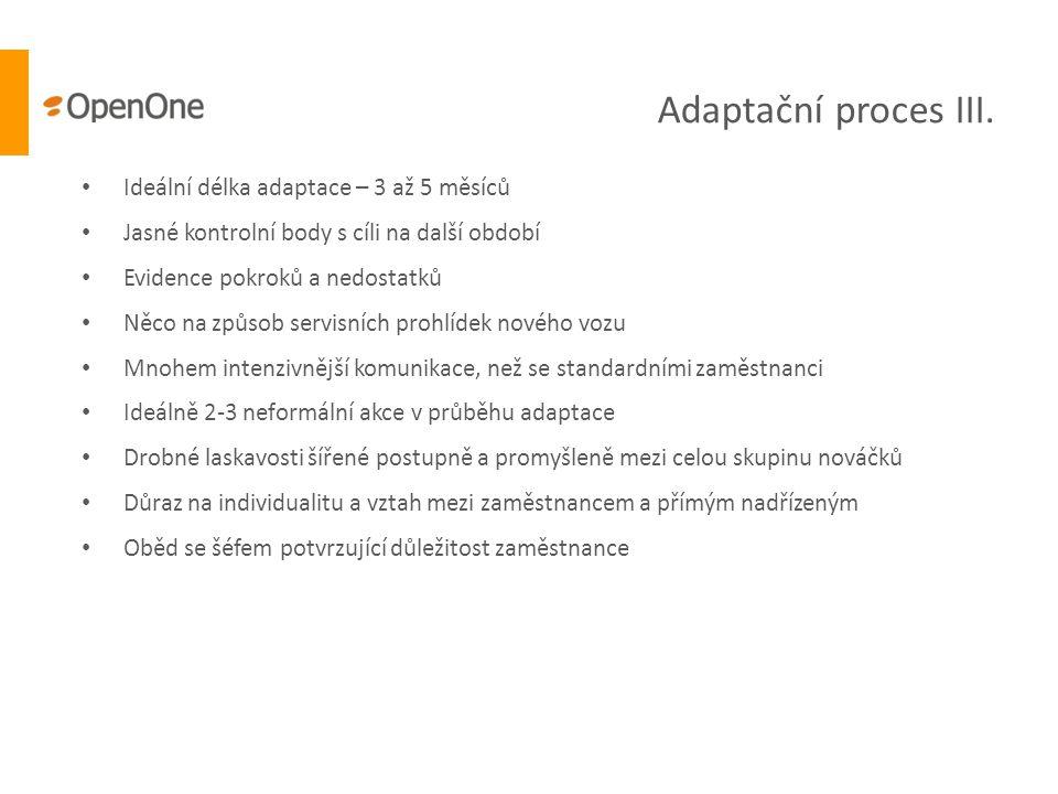Adaptační proces III. Ideální délka adaptace – 3 až 5 měsíců
