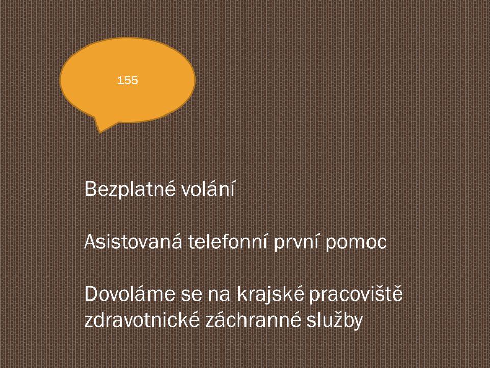 Asistovaná telefonní první pomoc Dovoláme se na krajské pracoviště