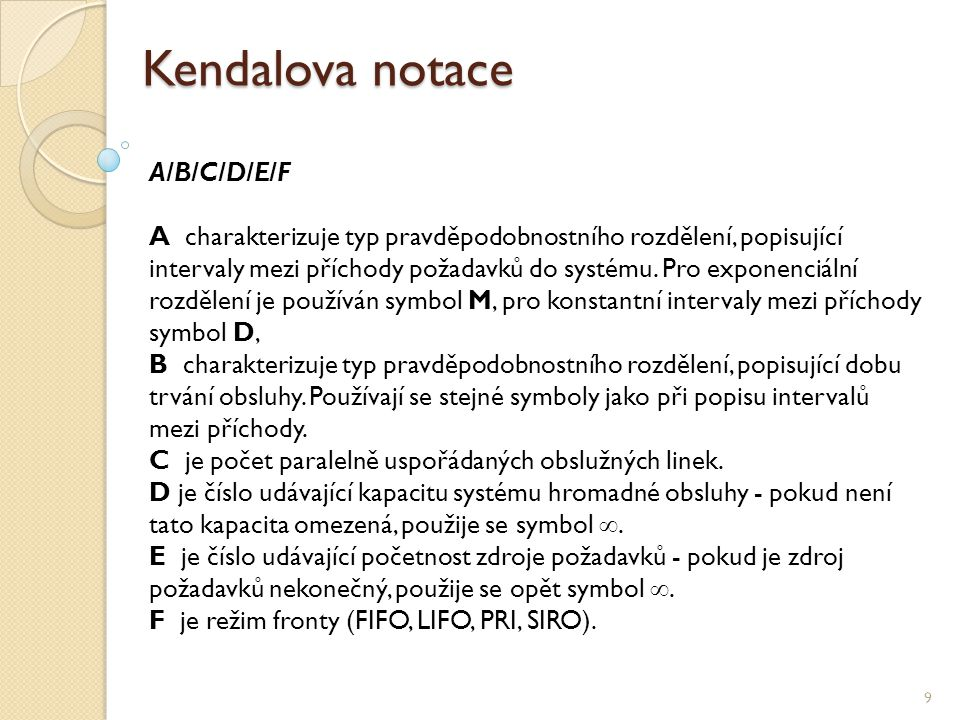 Kendalova notace A/B/C/D/E/F
