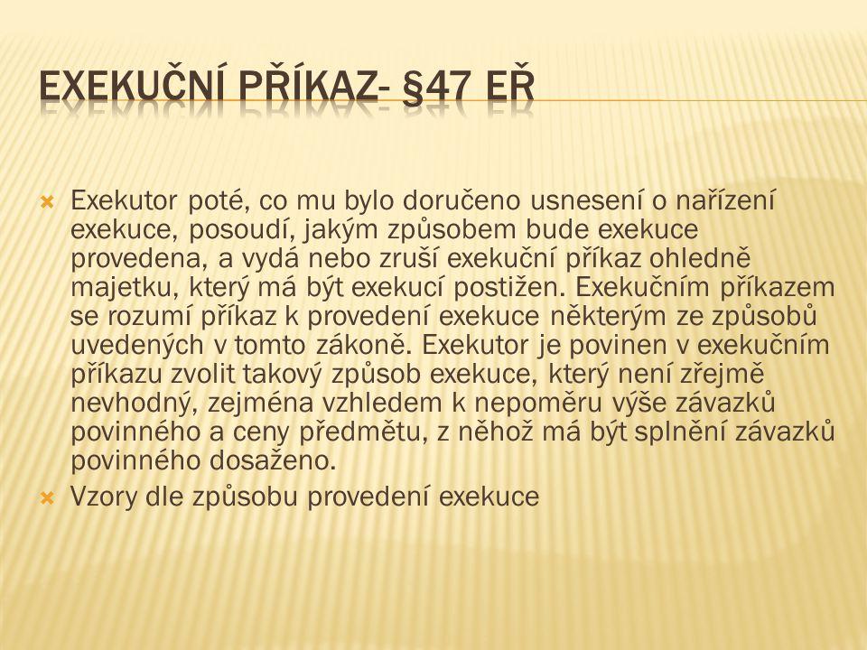 Exekuční příkaz- §47 EŘ