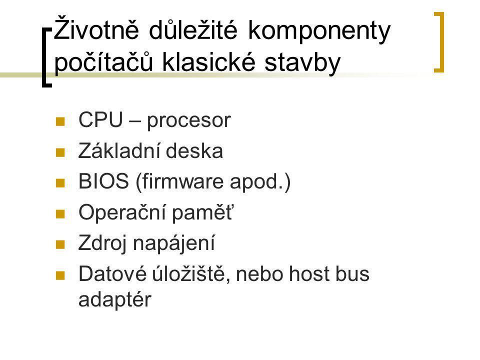 Životně důležité komponenty počítačů klasické stavby