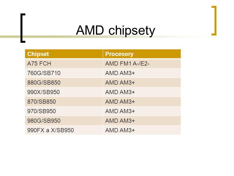 AMD chipsety Chipset Procesory A75 FCH AMD FM1 A-/E2- 760G/SB710