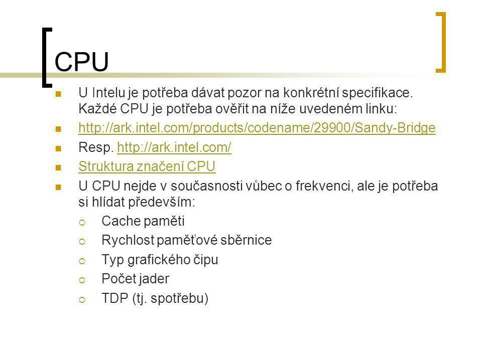 CPU U Intelu je potřeba dávat pozor na konkrétní specifikace. Každé CPU je potřeba ověřit na níže uvedeném linku: