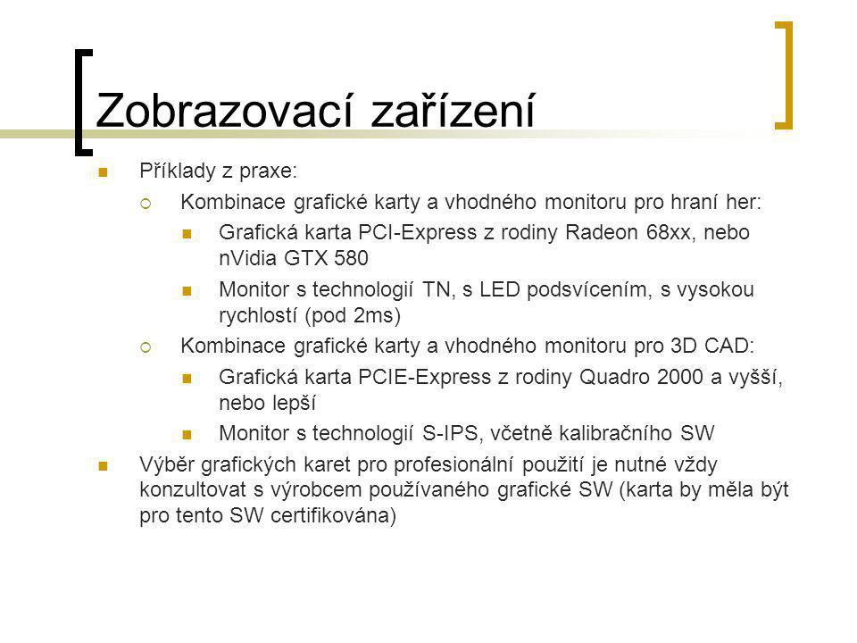 Zobrazovací zařízení Příklady z praxe:
