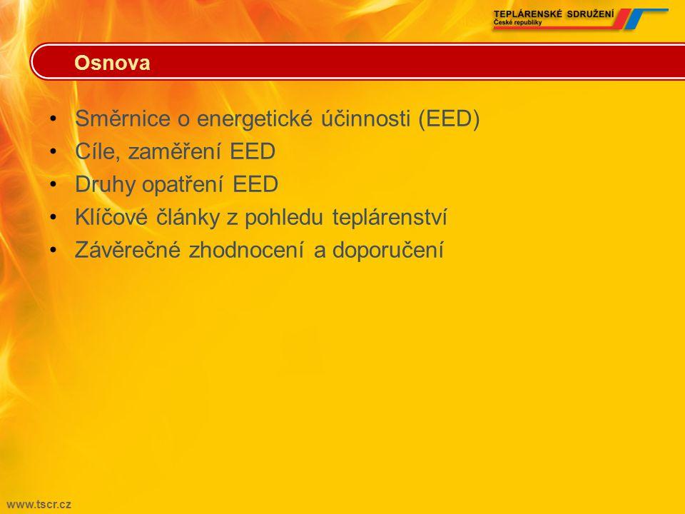 Směrnice o energetické účinnosti (EED) Cíle, zaměření EED