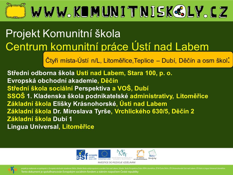 Projekt Komunitní škola Centrum komunitní práce Ústí nad Labem