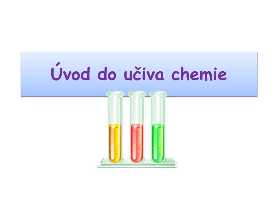 Úvod do učiva chemie