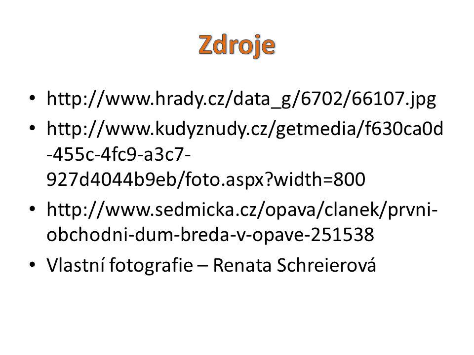 Zdroje http://www.hrady.cz/data_g/6702/66107.jpg