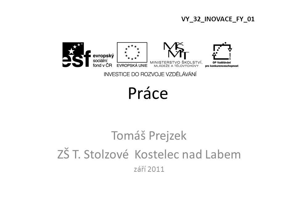 Tomáš Prejzek ZŠ T. Stolzové Kostelec nad Labem září 2011