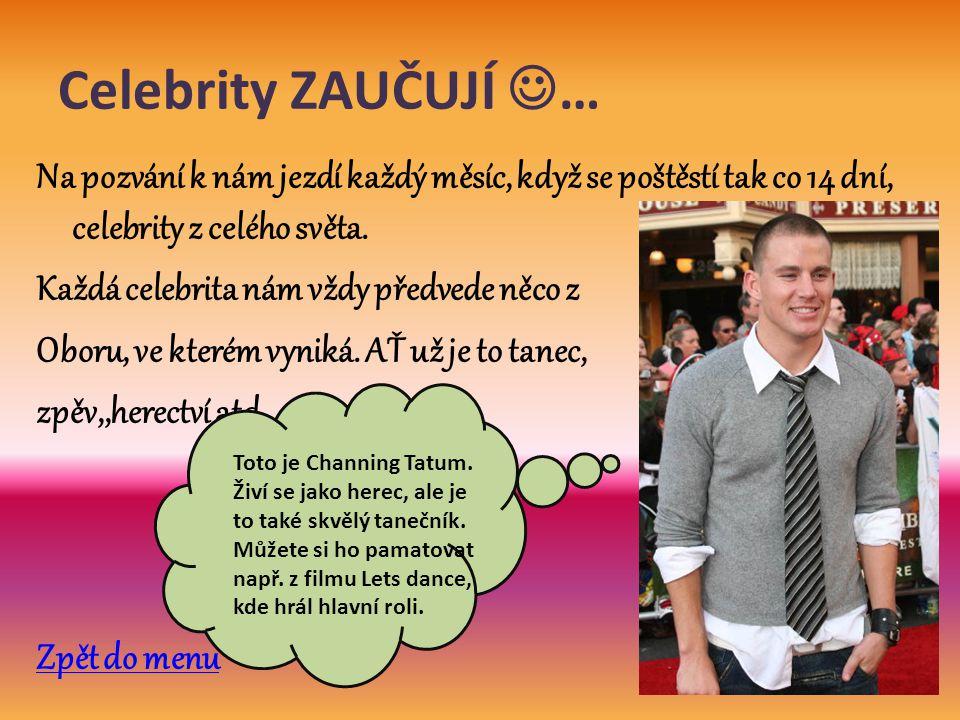 Celebrity ZAUČUJÍ …