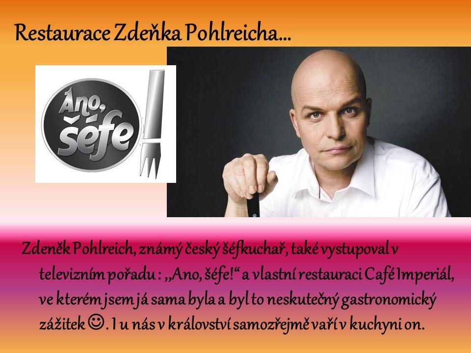 Restaurace Zdeňka Pohlreicha…