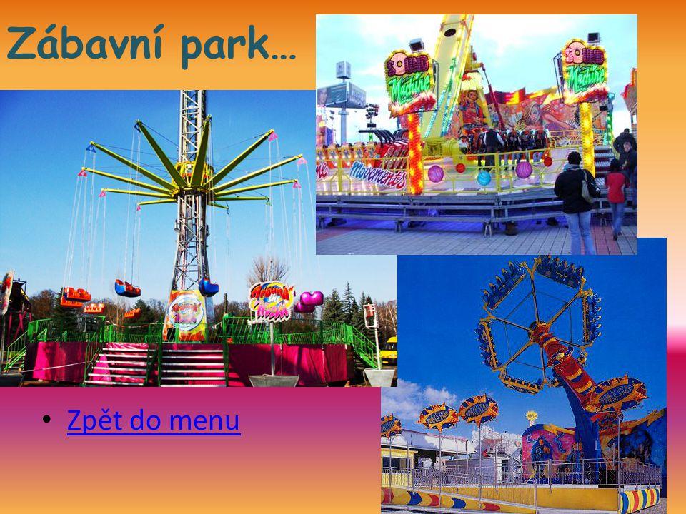 Zábavní park… Zpět do menu