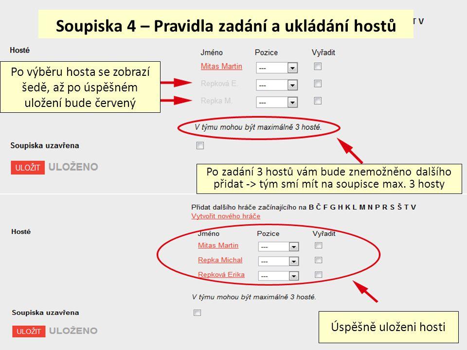 Soupiska 4 – Pravidla zadání a ukládání hostů