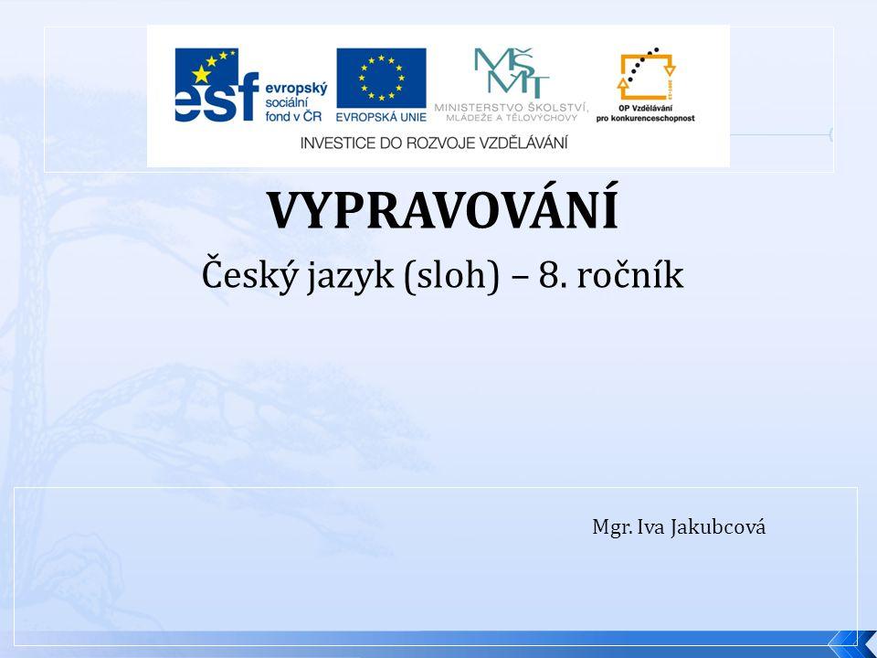 Český jazyk (sloh) – 8. ročník