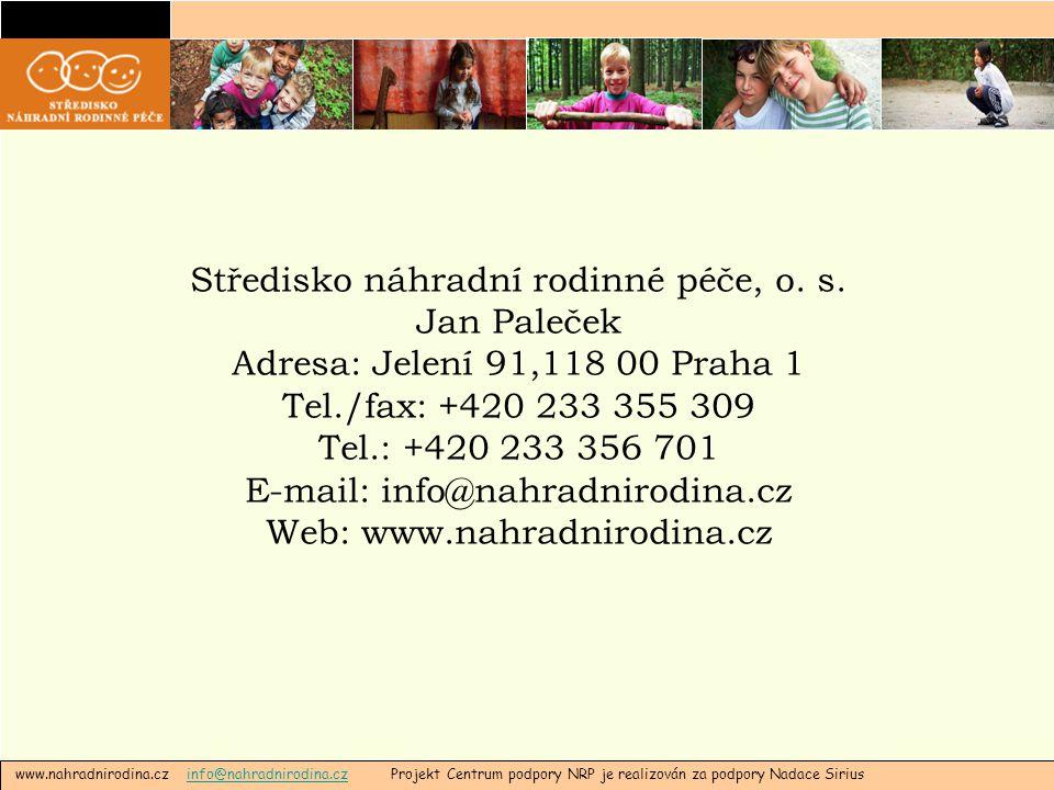 Středisko náhradní rodinné péče, o. s. Jan Paleček