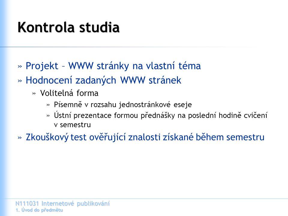 Kontrola studia Projekt – WWW stránky na vlastní téma