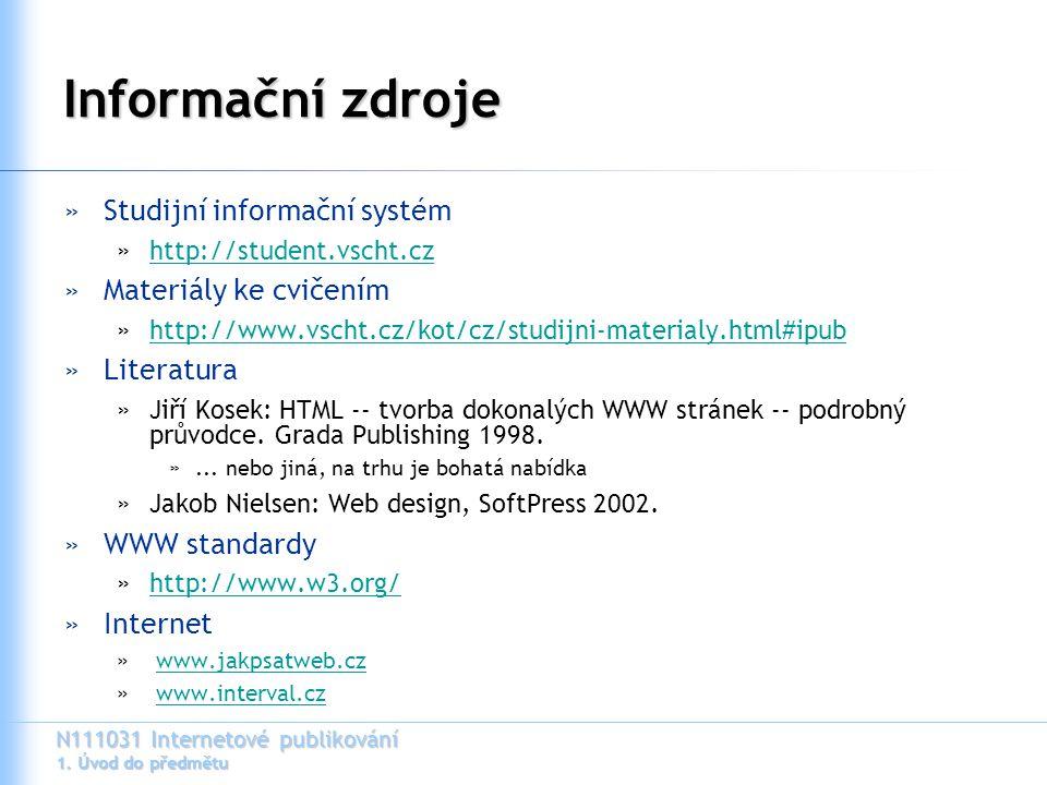 Informační zdroje Studijní informační systém Materiály ke cvičením
