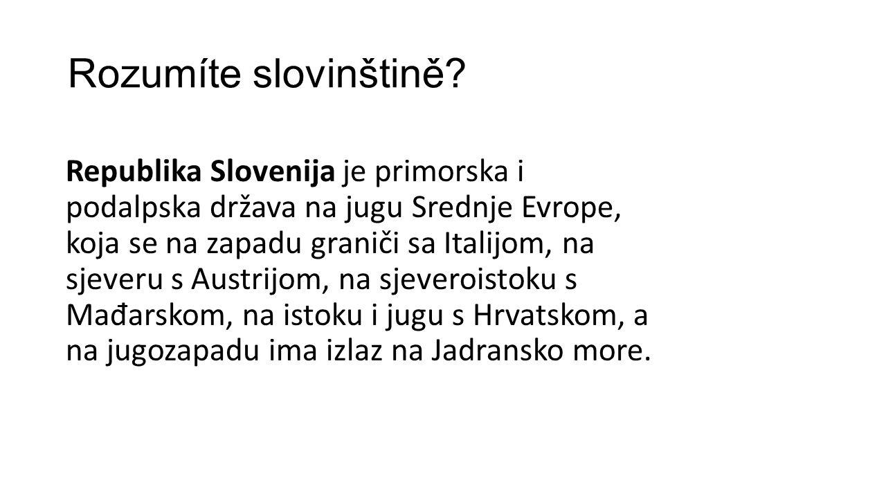 Rozumíte slovinštině