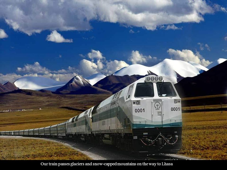 Our train passes glaciers and snow-capped mountains on the way to Lhasa