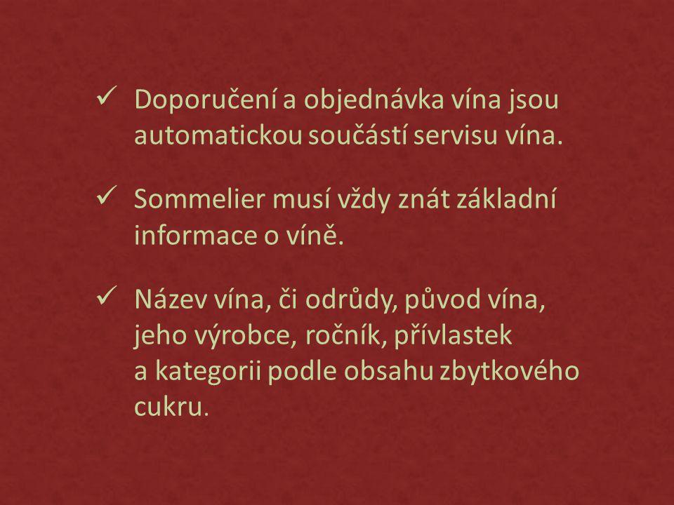 Doporučení a objednávka vína jsou