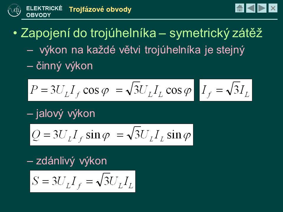 Zapojení do trojúhelníka – symetrický zátěž