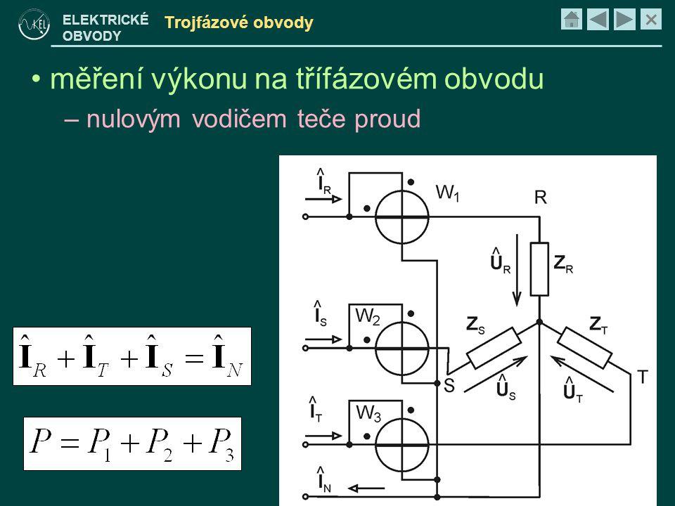 měření výkonu na třífázovém obvodu nulovým vodičem teče proud