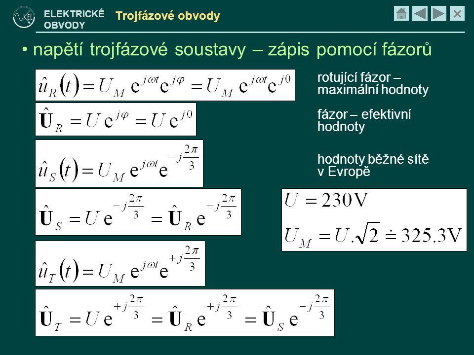 napětí trojfázové soustavy – zápis pomocí fázorů
