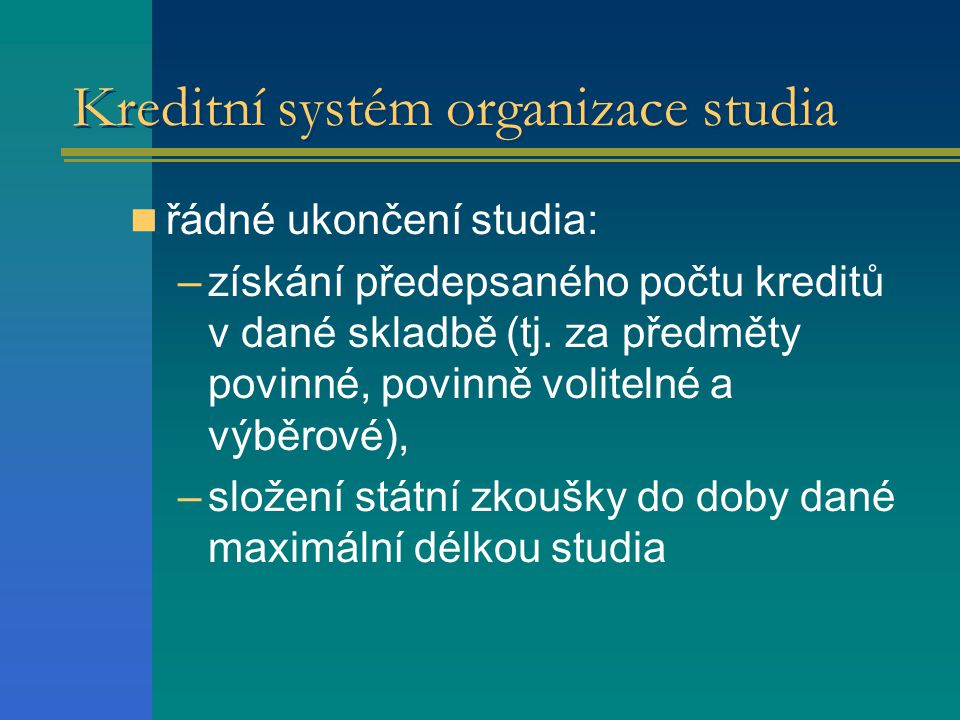 Kreditní systém organizace studia
