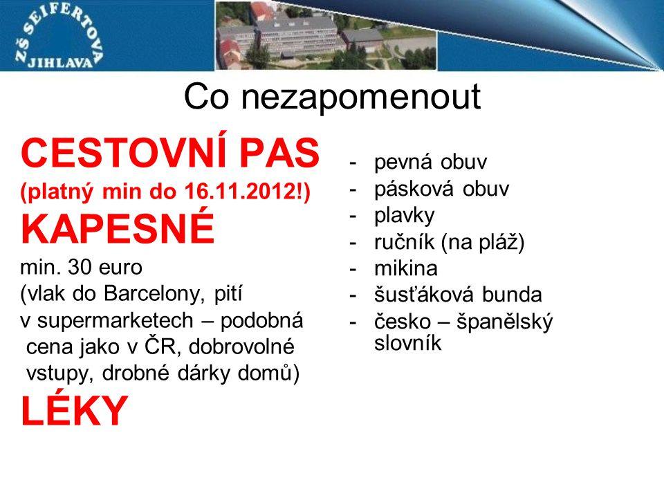 CESTOVNÍ PAS KAPESNÉ LÉKY Co nezapomenout (platný min do 16.11.2012!)