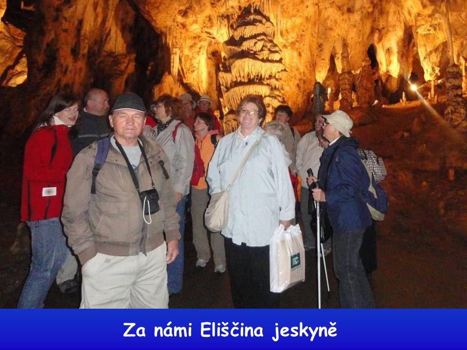 Za námi Eliščina jeskyně