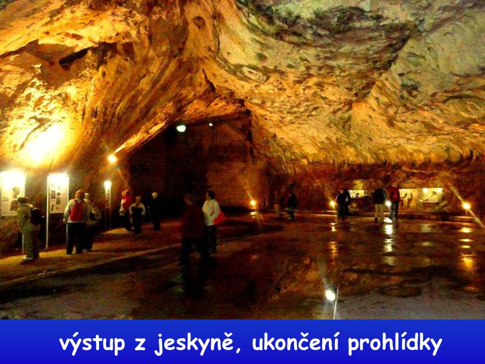výstup z jeskyně, ukončení prohlídky