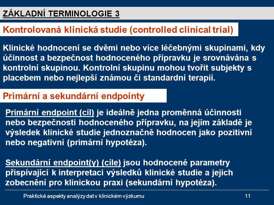 Kontrolovaná klinická studie (controlled clinical trial)