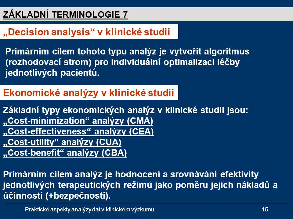"""""""Decision analysis v klinické studii"""