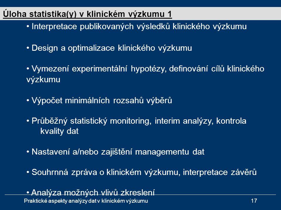 Úloha statistika(y) v klinickém výzkumu 1