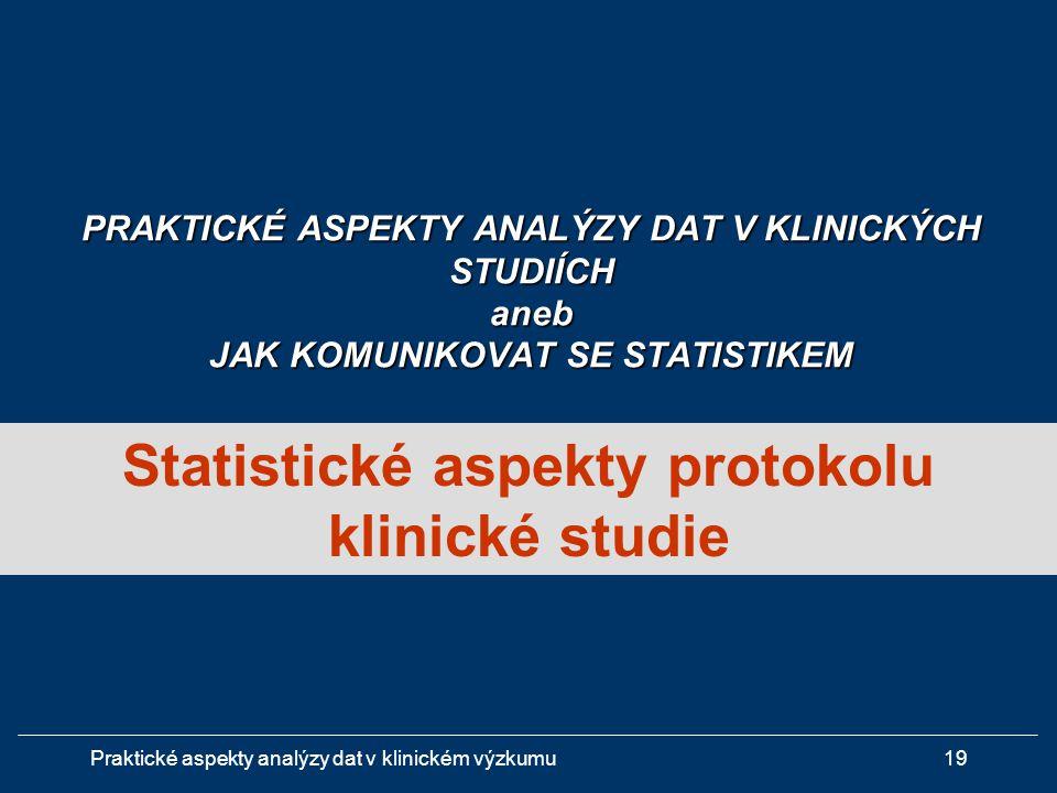 Statistické aspekty protokolu klinické studie