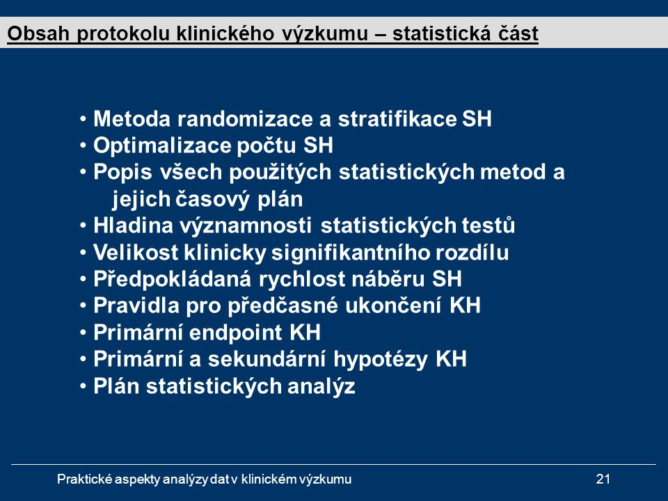 Metoda randomizace a stratifikace SH Optimalizace počtu SH
