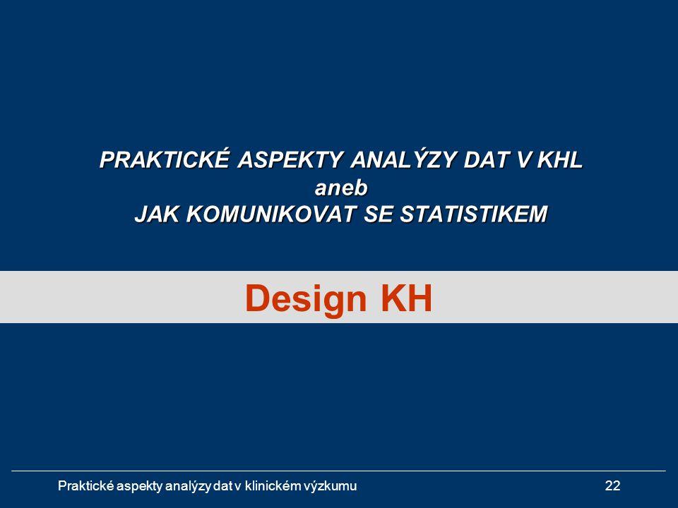 PRAKTICKÉ ASPEKTY ANALÝZY DAT V KHL aneb JAK KOMUNIKOVAT SE STATISTIKEM