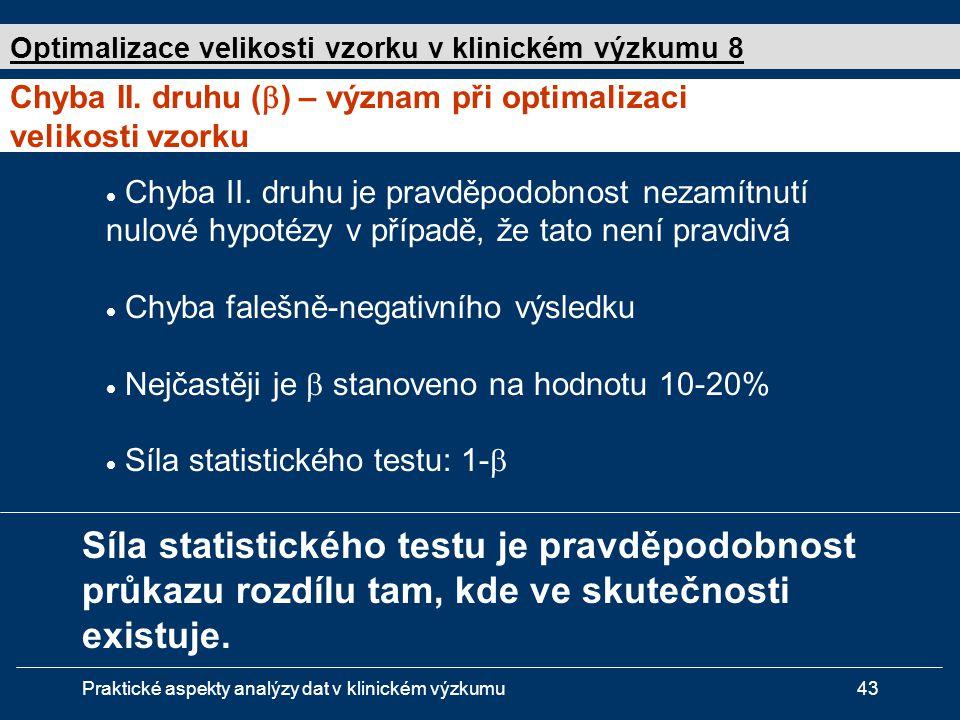 Optimalizace velikosti vzorku v klinickém výzkumu 8