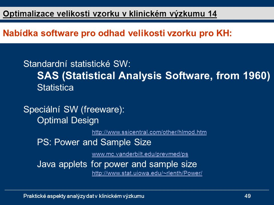 Nabídka software pro odhad velikosti vzorku pro KH: