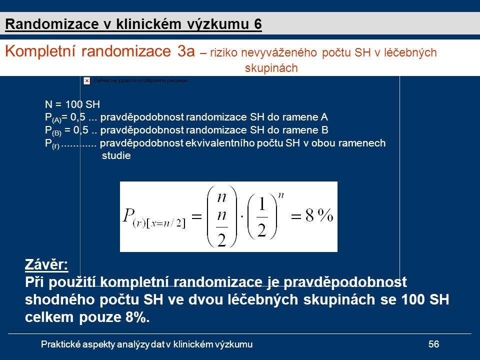 Randomizace v klinickém výzkumu 6
